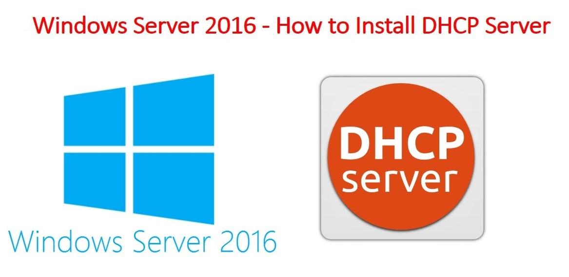 Install DHCP Server on Windows Server 2016 step by step
